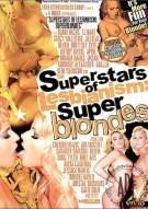 Superstars Of Lesbianism: Super Blondes Porn Video