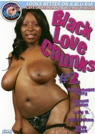 Black Love Chunks #2 Porn Movie