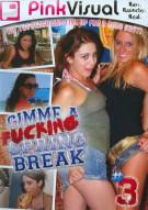 Gimme A Fucking Spring Break Vol. 3 Porn Video