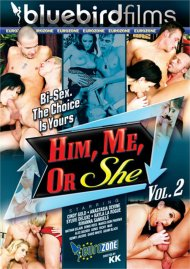 Him, Me, Or She Vol. 2 Porn Movie