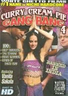 Curry Cream Pie Gang Bang 4 Porn Movie