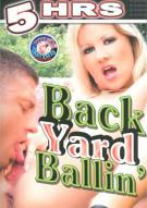 Back Yard Ballin Porn Movie