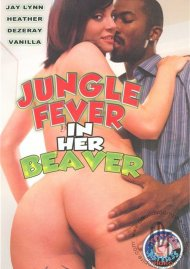 Jungle Fever In Her Beaver Porn Movie