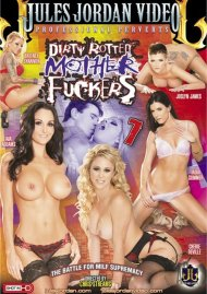 Dirty Rotten Mother Fuckers 7 Porn Video