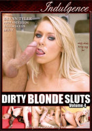 Dirty Blonde Sluts Vol. 4 Porn Movie