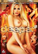 Deeper 2 Porn Video