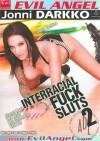 Interracial Fuck Sluts 2 Porn Movie