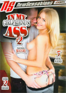In My Girlfriends Ass #2 Porn Movie