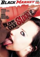 Black Cock Swag 2 Porn Movie