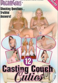 Dream Girls: Casting Couch Cuties 12 Porn Movie