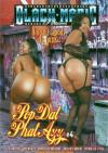 Pop Dat Phat Azz #4 Porn Movie