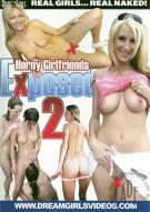 Dream Girls: Horny Girlfriends Exposed 2 Porn Movie
