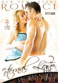 Eternal Love 2, An: Reckless Heart Porn Video