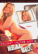 Caught In The Act 2: Real Sex Porn Video