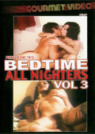 Bedtime All Nighters Vol. 3 Porn Movie