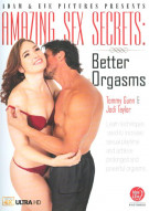 Amazing Sex Secrets: Better Orgasms Porn Video