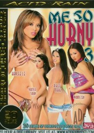 Me So Horny 3 Porn Movie