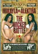 Mikayla Vs. Alektra : Wicked Battle, The Porn Video