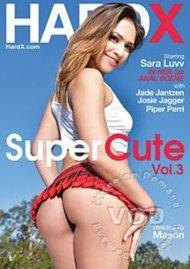 Stream Super Cute Vol. 3 HD Porn Video from HardX!