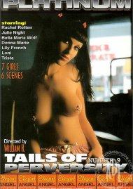 Tails of Perversity 9 Porn Movie