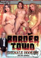 Border Town Porn Movie