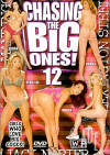 Chasing The Big Ones #12 Porn Movie