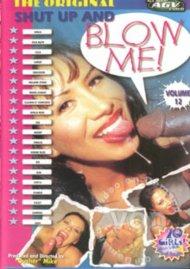 Shut Up & Blow Me! - Volume 12 Porn Video