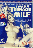 I Was A Teenage MILF Porn Movie