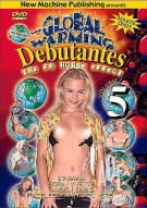 Global Warming Debutantes 5 Porn Video