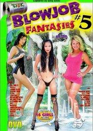 Blowjob Fantasies #5 Porn Movie