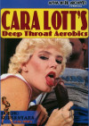 Cara Lotts Deep Throat Aerobics Porn Movie