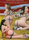 Vanilla Cakes 2 Porn Movie