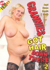 Grannies Got Hair Down There #2 Porn Movie