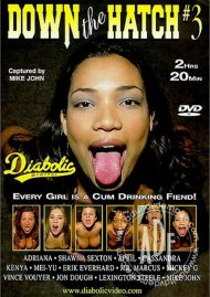Down The Hatch #3 Porn Movie