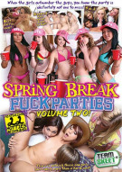Spring Break Fuck Parties Volume Two Porn Movie