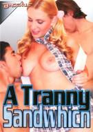 Tranny Sandwhich, A Porn Video