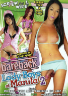 Bareback Lady Boys of Manila 2 Porn Movie