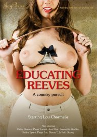 Educating Reeves  Porn Movie