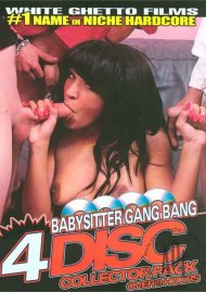 Babysitter Gang Bang 4-Disc Collector Pack Porn Movie