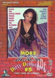 More Black Dirty Debutantes #5 Porn Movie