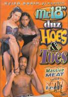 "Mr. 18"" Duz Hoes & Toes Porn Movie"