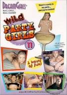 Dream Girls: Wild Party Girls #11 Porn Movie