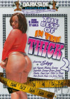 Best of In The Thick 2, The Porn Movie