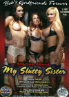 Stories About My Slutty Sister Porn Movie