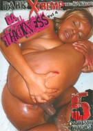 Da Thickness Vol. 4 Porn Video