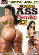 Phat Black Ass Worship #2 Porn Video