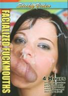 Facialized Fuckmouths Porn Video
