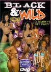Black & Wild Vol 1 Porn Movie
