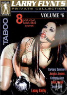 Larry Flynt's Private Collection Vol. 6: Taboo Porn Video