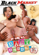 Iz You My Baby Daddy? #2 Porn Movie